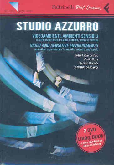Studio Azzurro. Videoambienti, ambienti sensibili. Video and sensitive enviroments. 2 DVD. Con libro