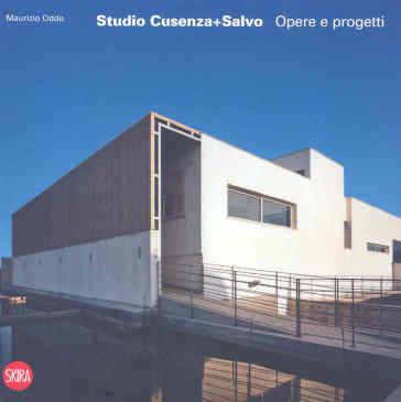 Studio Cusenza Salvo. Ediz. illustrata - Maurizio Oddo  