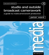 Studio and Outside Broadcast Camerawork