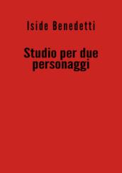 Studio per due personaggi - Iside Benedetti