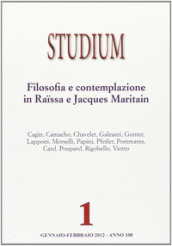 Studium (2012). 1.Filosofia e contemplazione in Raissa e Jacques Maritain