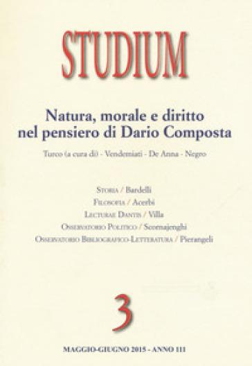 Studium (2015). 3.Natura, morale, diritto nel pensiero di Dario Composta - G. Turco |