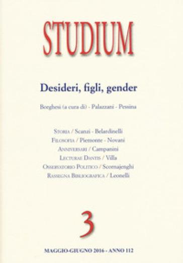 Studium (2016). 3: Gender, figli, desideri