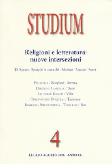 Studium (2016). 4: Religioni e letteratura: nuove intersezioni - E. Ancona |