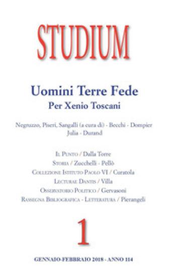 Studium (2018). 1: Uomini, terre, fede. Per Xenio Toscani - S. Negruzzo |