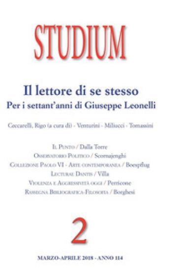 Studium (2018). 2: Il lettore di se stesso. Per i settant'anni di Giuseppe Leonelli - C. Caltagirone |