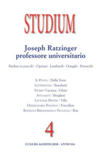 Studium (2018). 4: Joseph Ratzinger professore universitario - M. Paolino |