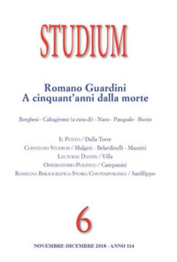 Studium (2018). 6: Romano Guardini a cinquant'anni dalla morte
