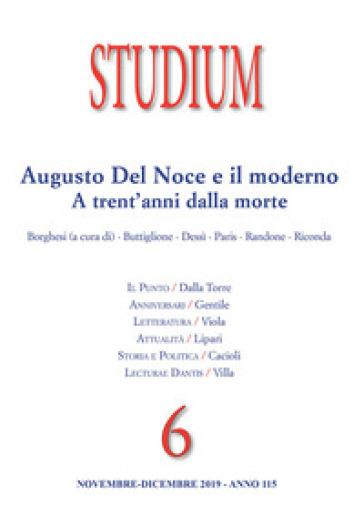 Studium (2019). 6: Augusto del Noce e il moderno. A trent'anni dalla morte
