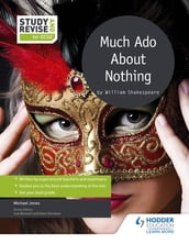 Study and Revise for GCSE: Much Ado About Nothing