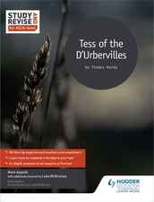 Study and Revise for AS/A-level: Tess of the D Urbervilles