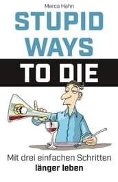 Stupid ways to die