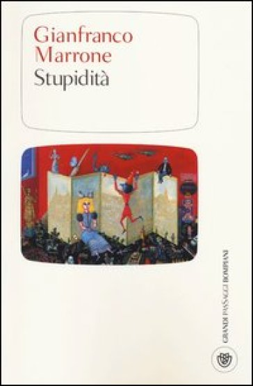 Stupidità - Gianfranco Marrone pdf epub