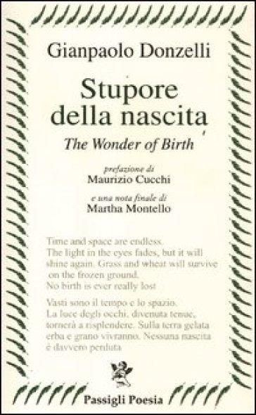Stupore della nascita. Ediz. italiana e inglese - Gianpaolo Donzelli |