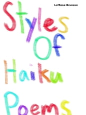 Styles of Haiku Poems