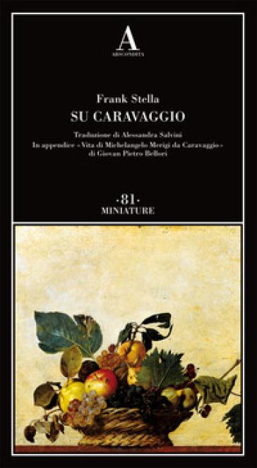 Su Caravaggio - Frank Stella pdf epub