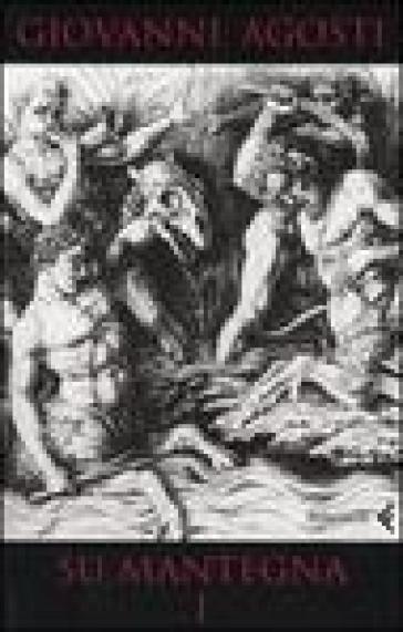 Su Mantegna. Vol. 1 - Giovanni Agosti |