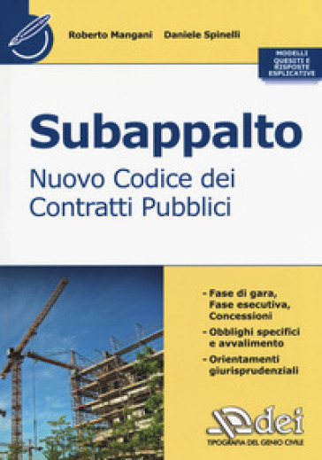 Subappalto. Nuovo codice dei contratti pubblici - Roberto Mangani |