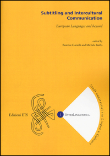 Subtitling and intercultural communication. European languages and beyond