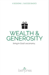 Success Basics on Wealth and Generosity
