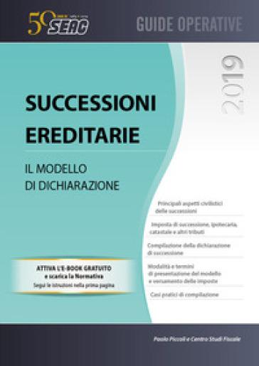Successioni ereditarie. Il modello di dichiarazione - Centro Studi Fiscali Seac |