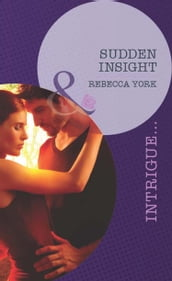 Sudden Insight (Mills & Boon Intrigue) (Mindbenders, Book 1)