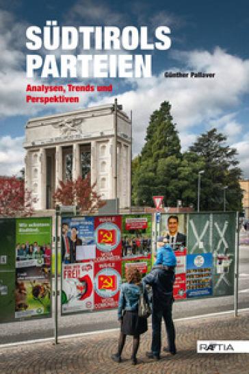Sudtirols parteien. Analysen, trends und perspektiven - Gunther Pallaver   Jonathanterrington.com