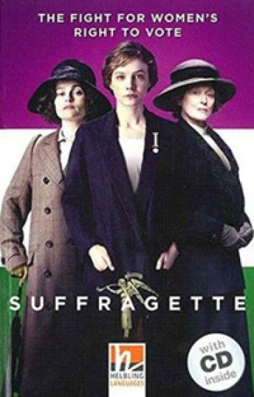 Suffragette. Con e-book. Con espansione online. Con CD-Audio