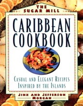 Sugar Mill Caribbean Cookbook