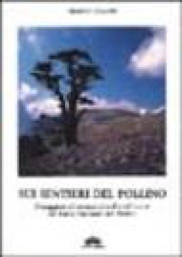 Sui sentieri del Pollino. Passeggiate ed escursioni scelte nel cuore del Parco nazionale del Pollino - Giorgio Braschi | Rochesterscifianimecon.com