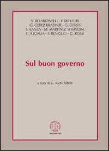 Sul buon governo - G. Richi Alberti |