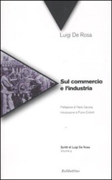 Sul commercio e l'industria - Luigi De Rosa | Thecosgala.com