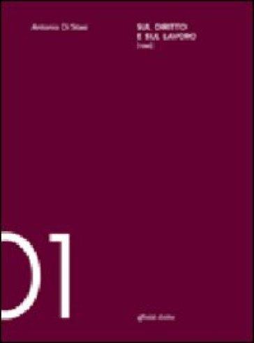 Sul diritto e sul lavoro - Antonio Di Stasi | Thecosgala.com