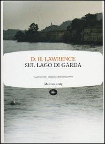 Sul lago di Garda - David Herbert Lawrence | Jonathanterrington.com