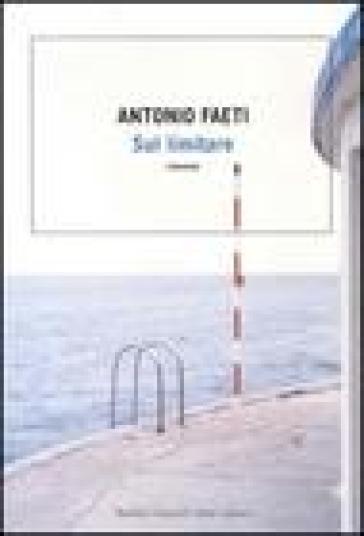 Sul limitare - Antonio Faeti  