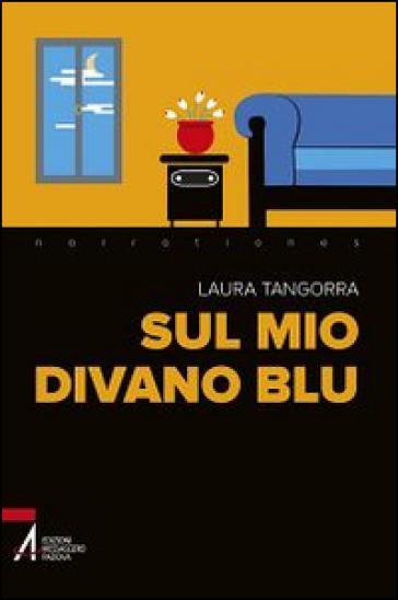 Sul mio divano blu - Laura Tangorra  