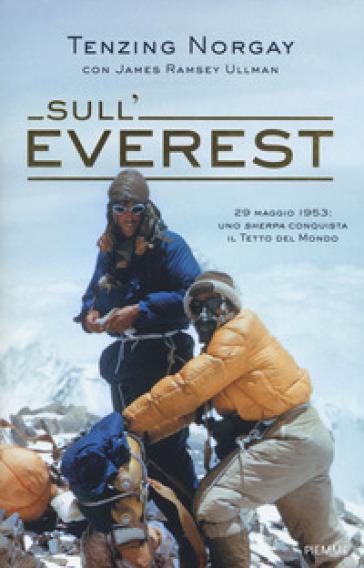 Sull'Everest - Tenzing Norgay   Thecosgala.com