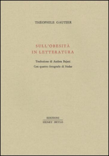 Sull'obesità in letteratura - Theophile Gautier | Kritjur.org