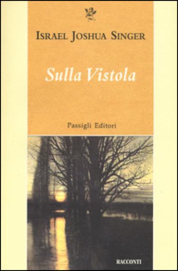 Sulla Vistola - Israel J. Singer | Kritjur.org