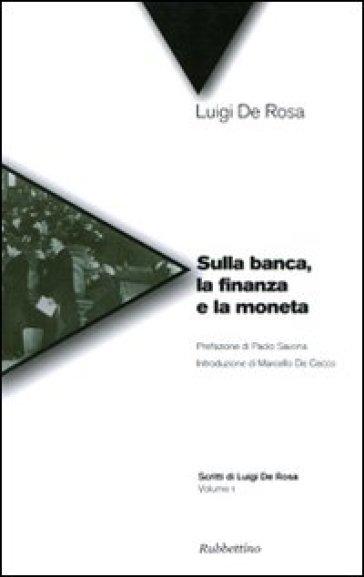 Sulla banca la finanza e la moneta. 1.