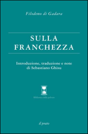 Sulla franchezza - Filodemo di Gadara | Rochesterscifianimecon.com