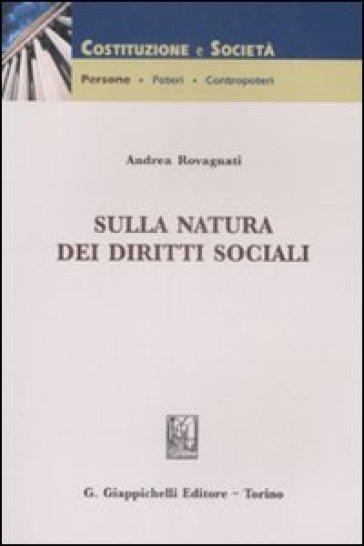Sulla natura dei diritti sociali - Andrea Rovagnati |