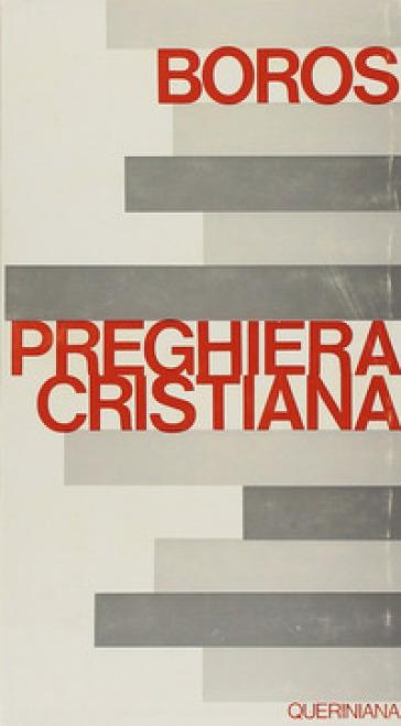 Sulla preghiera cristiana - Ladislaus Boros  