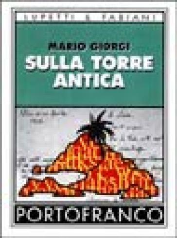 Sulla torre antica - Mario Giorgi | Kritjur.org