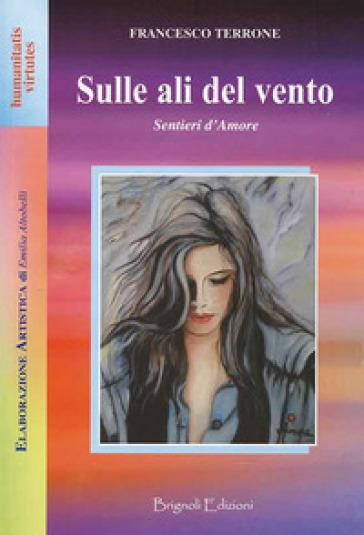 Sulle ali del vento - Francesco Terrone | Kritjur.org