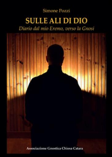 Sulle ali di Dio - Simone Pozzi |