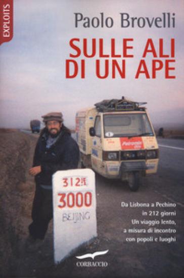Sulle ali di un Ape - Paolo Brovelli | Thecosgala.com