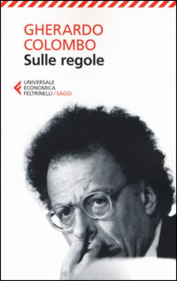 Sulle regole - Gherardo Colombo | Ericsfund.org
