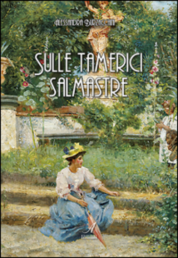 Sulle tamerici salmastre - Alessandra Burzacchini | Ericsfund.org