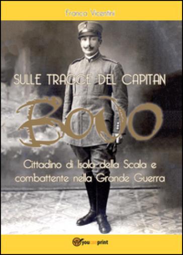 Sulle tracce del capitan Bovo - Franca Vicentini  